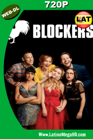 Blockers (2018) WEB-DL 720p Dual Latino-Ingles H