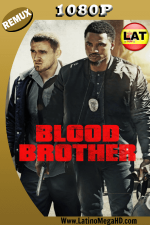 Hermanos de Sangre (2018) Latino Full HD BDREMUX 1080P ()