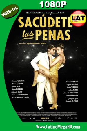 Sacudete Las Penas (2018) Latino HD WEB-DL 1080P ()