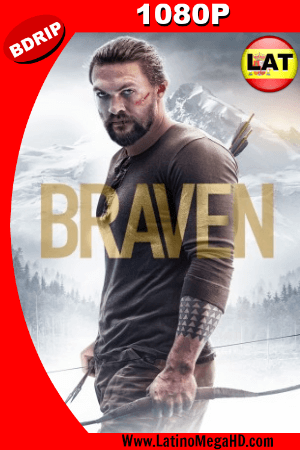 Braven (2018) Latino HD BDRIP 1080P ()