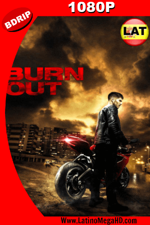 Burn Out (2017) Latino HD BDRIP 1080P ()
