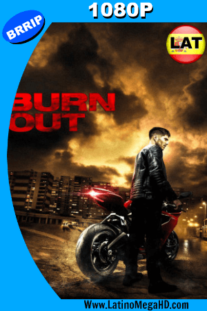 Burn Out (2017) Latino HD 1080P ()