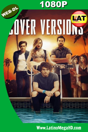 Cover Versions (2018) Latino HD WEB-DL 1080P ()