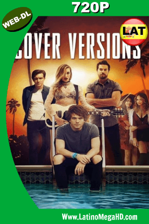 Cover Versions (2018) Latino HD WEB-DL 720P ()