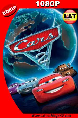 Cars 2 (2011) Latino HD BDRIP 1080P ()