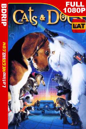 Como Perros y Gatos (2001) Latino HD BDRIP 1080P ()