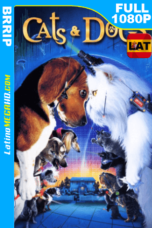 Como Perros y Gatos (2001) Latino HD BRRIP 1080P ()