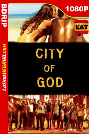 Ciudad de Dios (2002) Latino HD BDRIP 1080P ()