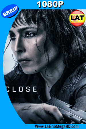 Close (2019) Latino HD BRRIP 1080P ()