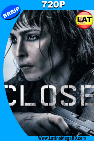 Close (2019) Latino HD BRRIP 720P ()