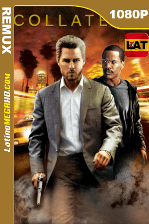 Collateral (2004) Latino HD BDREMUX 1080p ()