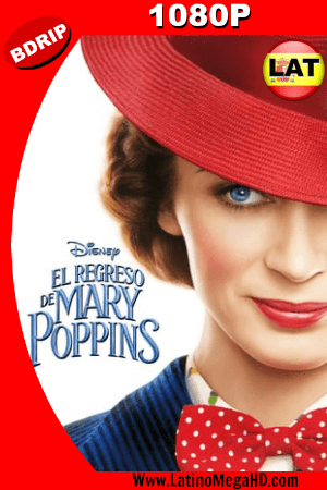 El Regreso de Mary Poppins (2018) Latino HD BDRIP 1080P ()