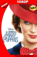El Regreso de Mary Poppins (2018) Latino HD BDRIP 1080P - 2018