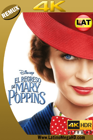 El Regreso de Mary Poppins (2018) Latino Ultra HD BDRemux 2160P ()