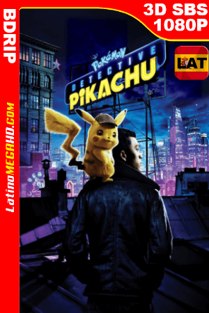 Pokémon: Detective Pikachu (2019) Latino Full HD 3D SBS BDRIP 1080P ()