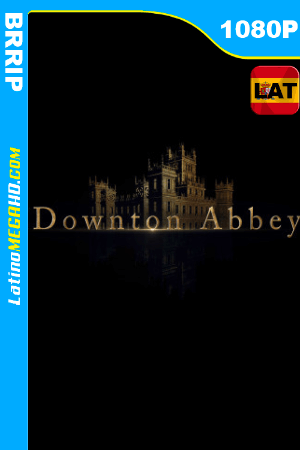 Downton Abbey (2019) Latino HD 1080P ()