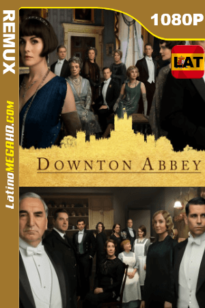 Downton Abbey (2019) Latino HD BDREMUX 1080P - 2019