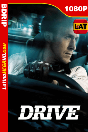 Drive (2011) Open Matte Latino HD BDRIP 1080P ()