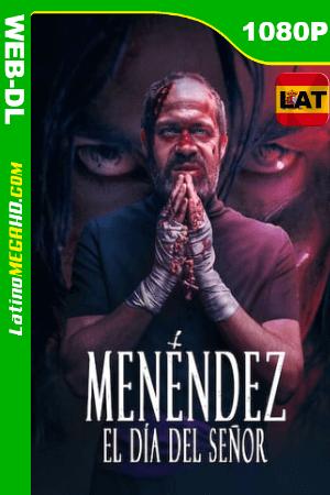 Menéndez: El día del Señor (2020) Latino HD WEB-DL 1080P ()