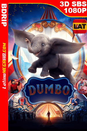 Dumbo (2019) Latino Full HD 3D SBS BDRIP 1080P ()