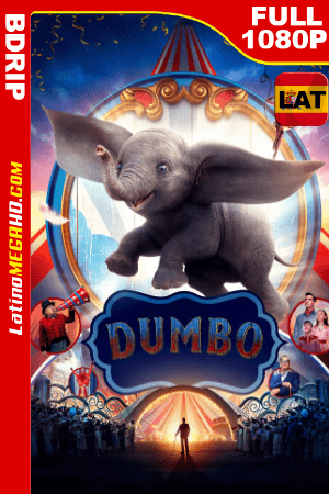 Dumbo (2019) Latino FULL HD BDRIP 1080P ()