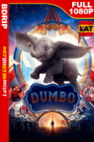 Dumbo (2019) Latino FULL HD BDRIP 1080P - 2019