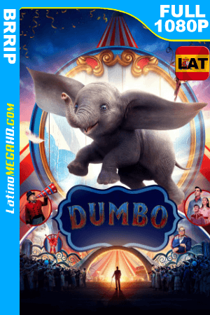 Dumbo (2019) Latino FULL HD 1080P ()