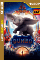 Dumbo (2019) Latino HD BDRemux 1080P - 2019