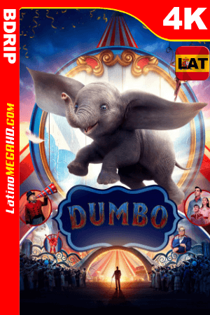 Dumbo (2019) Latino Ultra HD 2160p BDRip ()