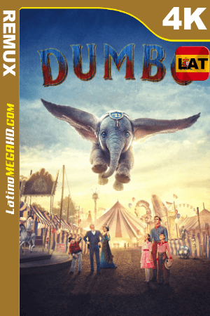 Dumbo (2019) Latino Ultra HD BDRemux 2160P ()