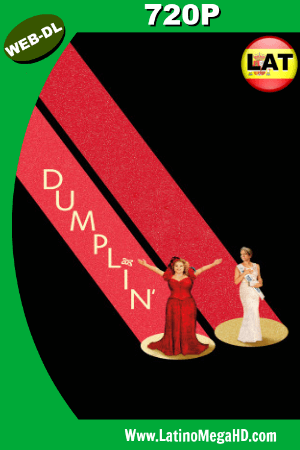 Dumplin' (2018) Latino HD WEB-DL 720P ()