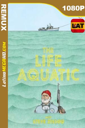 La vida acuática con Steve Zissou (2004) Latino HD BDREMUX 1080p ()