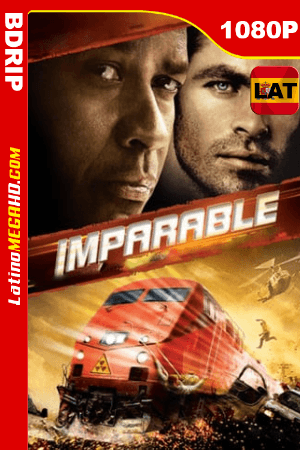 Imparable (2010) Latino HD BDRIP 1080P ()