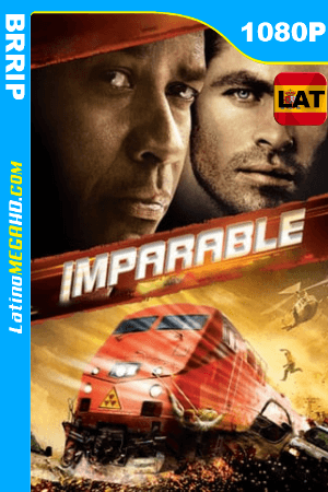 Imparable (2010) Latino HD BRRIP 1080P ()