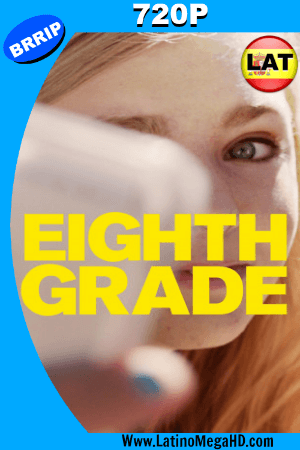 Eighth Grade (2018) Latino HD 720P ()