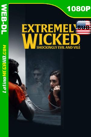 Extremadamente cruel, malvado y perverso (2019) Sub. Español HD WEB-DL 1080P ()