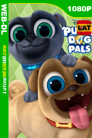 Puppy Dog Pals (2018) Serie Completa WEB-DL 1080P - 2018