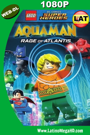 LEGO DC Super Heroes: Aquaman: la ira de Atlantis (2018) Latino HD WEB-DL 1080p ()