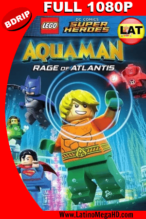 Lego DC Comics Super Heroes: Aquaman: La Ira de Atlantis (2018) Latino Full HD BDRIP 1080p ()