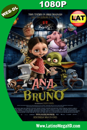 Ana y Bruno (2017) Latino HD WEB-DL 1080P ()