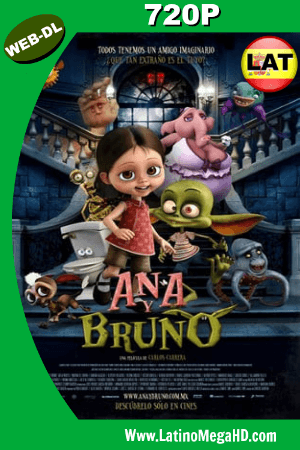Ana y Bruno (2017) Latino HD WEB-DL 720P ()