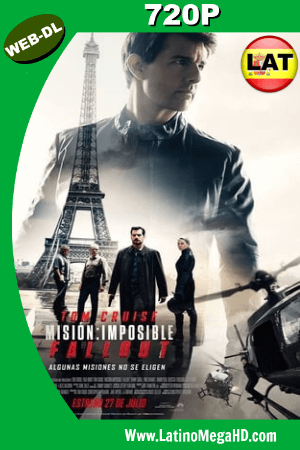 Misión: Imposible – Repercusión (2018) Latino HD WEB-DL 720P ()