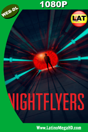 Nightflyers (Serie de TV) (2019) Temporada 1 Latino WEB-DL 1080P ()