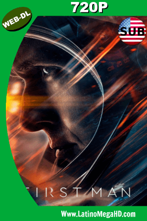 First Man (2018) Subtitulado HD Web-Dl 720p ()