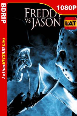 Freddy vs. Jason (2003) Latino HD BDRip 1080P ()