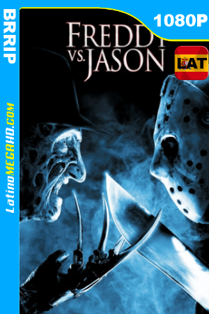 Freddy vs. Jason (2003) Latino HD 1080P ()