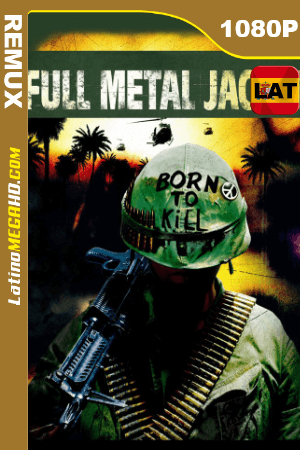 Nacido Para Matar (1986) Latino HD BDREMUX 1080P ()
