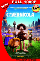 El Cavernícola (2018) Latino Full HD BDRIP 1080P - 2018