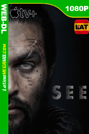 See (Serie de TV) Temporada 1 (2019) Latino HD WEB-DL 1080P ()