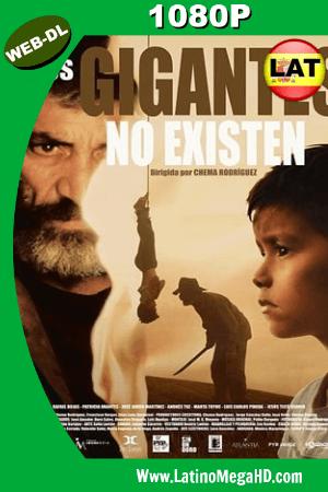 Los Gigantes No Existen (2017) Latino HD WEB-DL 1080P ()